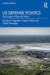 US Defense Politics 4th edition cover